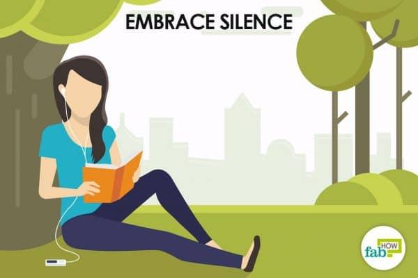 embrace silence