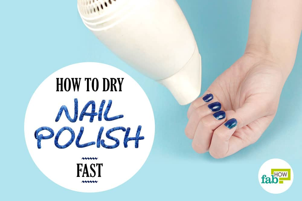how to dry your nail polish fast