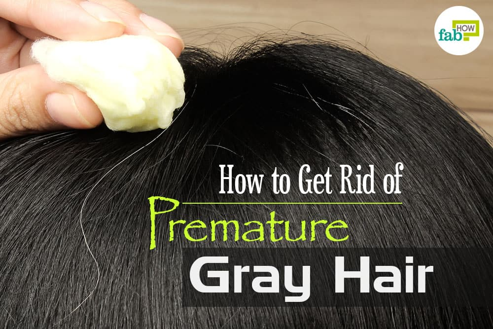 how to get rid of premature gray hair