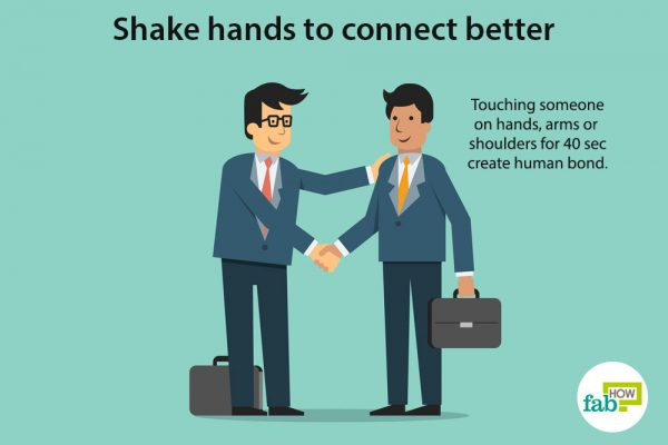 shake hands to connect better