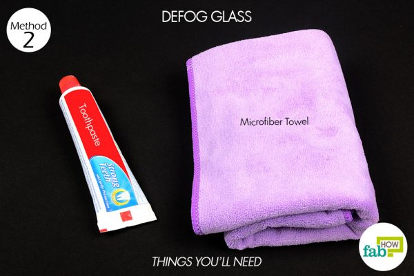 things you'll need to use toothpaste to defog glass