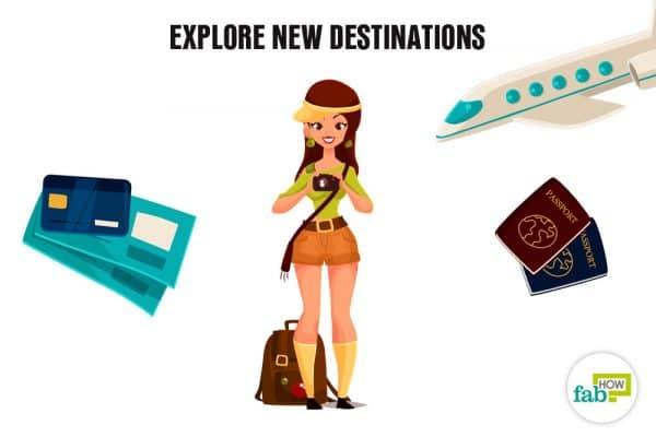 explore new destinations