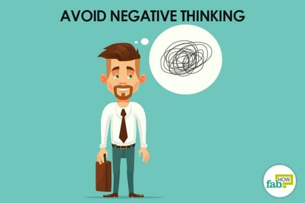 avoid negative thinking