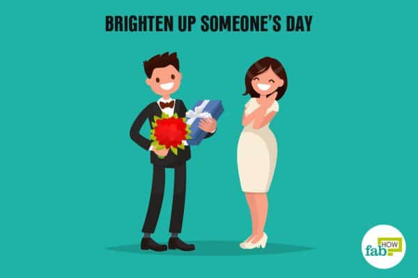 brighten up someone's day