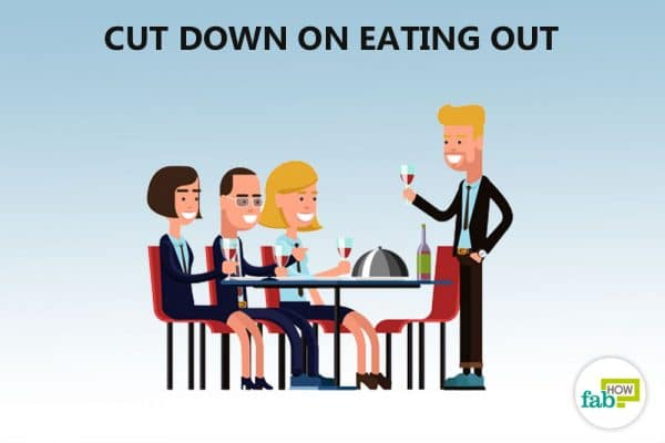 cut down on eating out