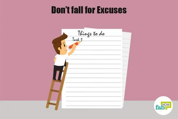 don't fall for excuses