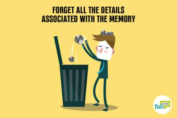 forget the details associated with the bad memory