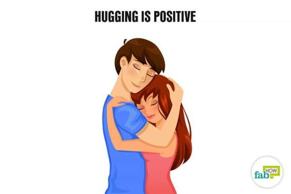 hugging is positive