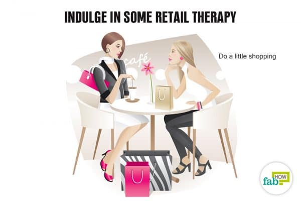 indulge in retail therapy
