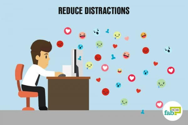 reduce distractions