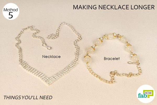 things you'll need for making necklace longer