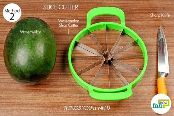 things you'll need to cut a watermelon with a slice cutter