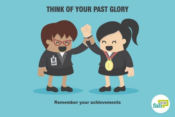 think of your past glory