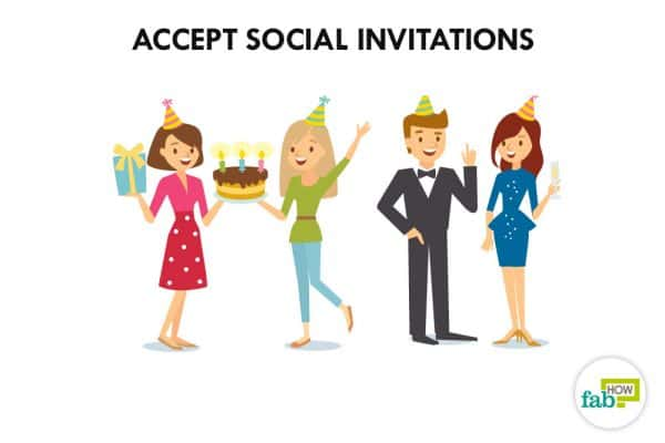 Say yes to social invitations to overcome loneliness