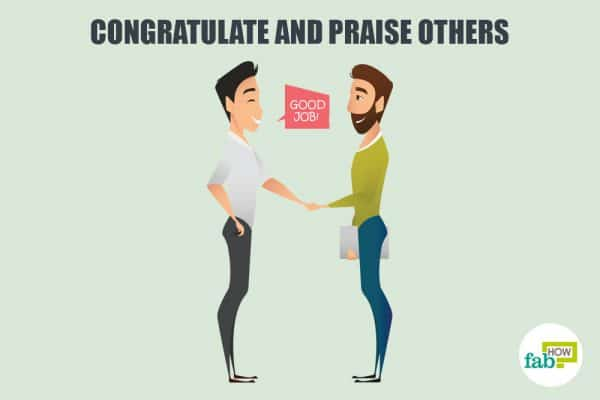 Congratulate and praise others to develop good manners
