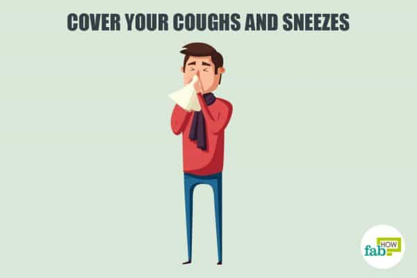 Cover your cough and sneezes to develop good manners