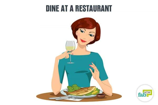 dine at a restaurant to enjoy yourself alone