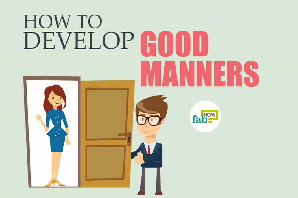 feat how to develop good manners
