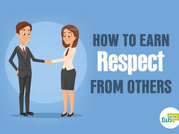 feat how to earn respect from others
