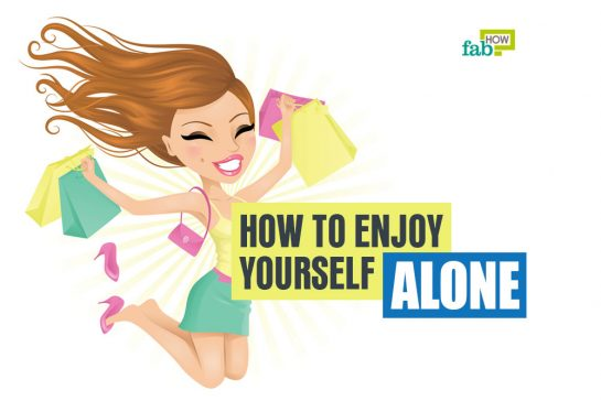 feat how to enjoy yourself alone