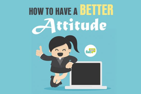 How to have a better attitude