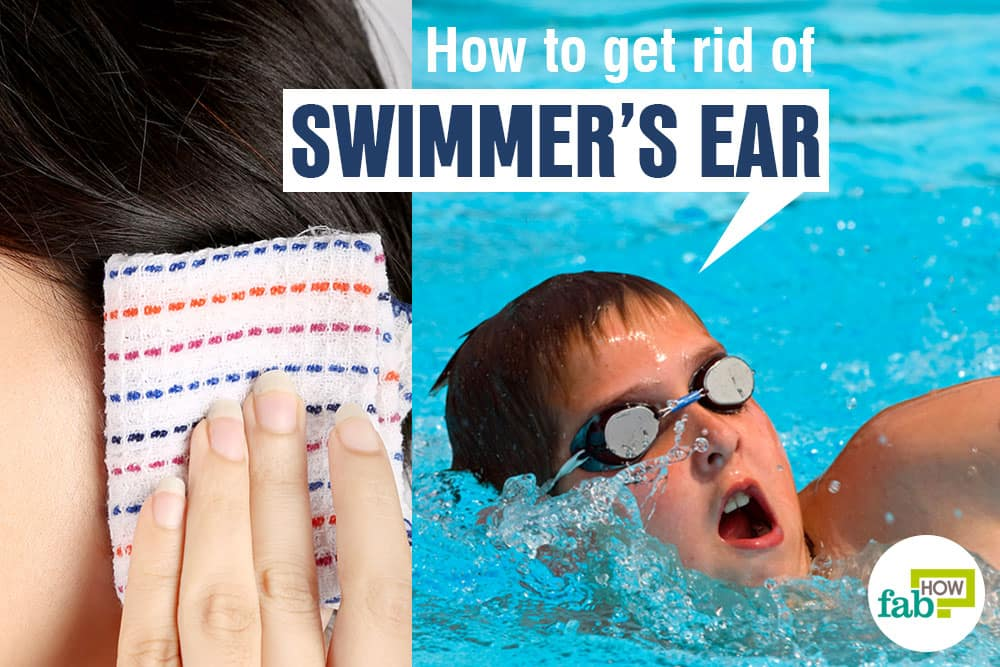 How to get rid of swimmer's ear