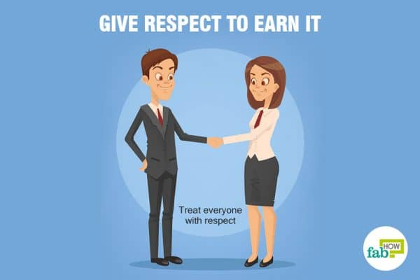 give respect to earn respect from others