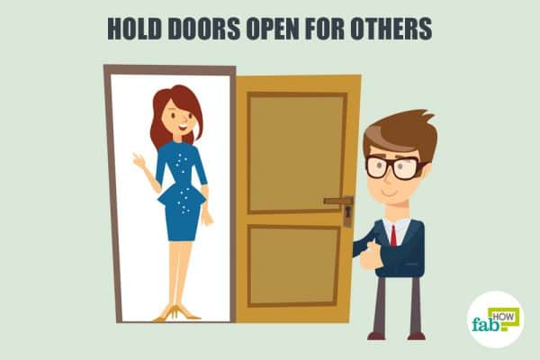 Hold doors open for others to develop good manners