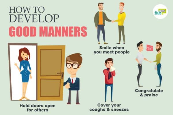 Ways to practice and develop good manners