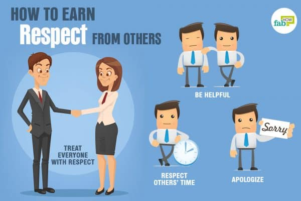Things you should do to earn respect from others