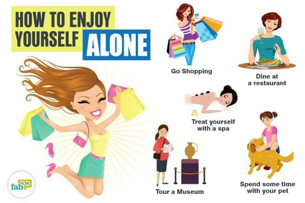 how to enjoy yourself alone