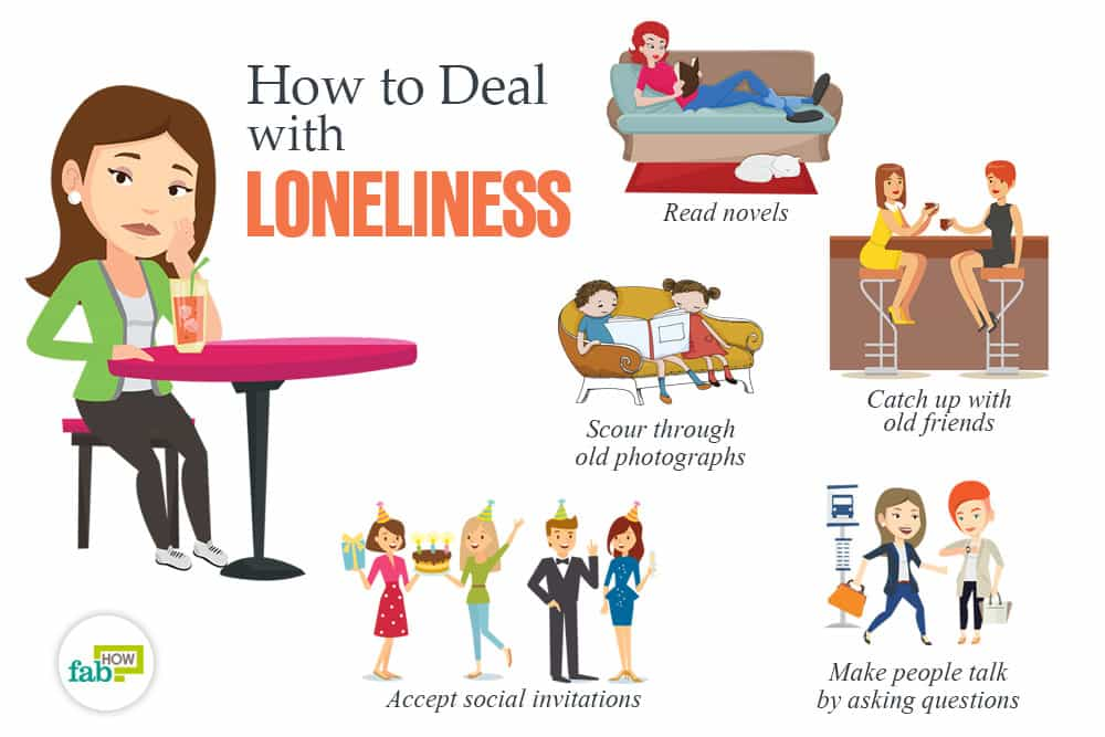 How to Deal with Loneliness: 40+ Tips to Never Feel Lonely ...