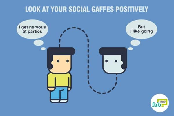 Look at your social gaffes positively to practice positive self-talk