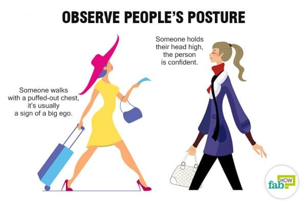 Notice posture to read people