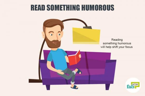 read something humourous to deal with frustration and irritation