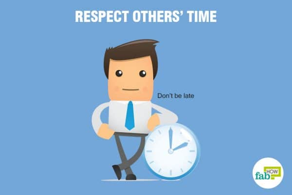 respect others'time to earn respect from others