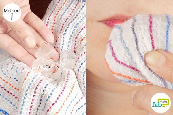 Apply a cold compress 3 or 4 times daily to get rid of swollen lips
