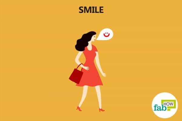 smile when you approach a stranger