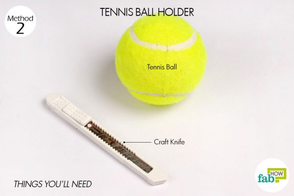 things needed to make tennis ball holder