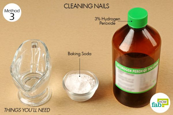 things you'll need to use hydrogen peroxide to clean nails
