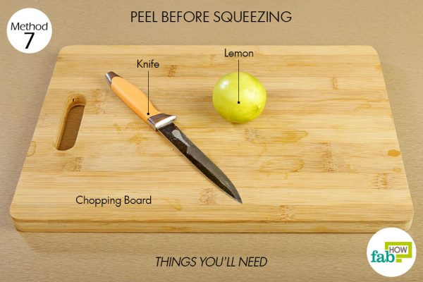 Things you'll need to peel and squueze out more juice out of a lemon