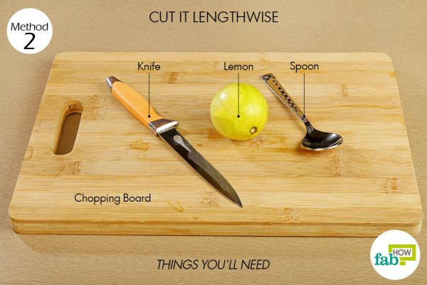 things you'll need to cut lemon lengthwise to squeeze more juice out of a lemon