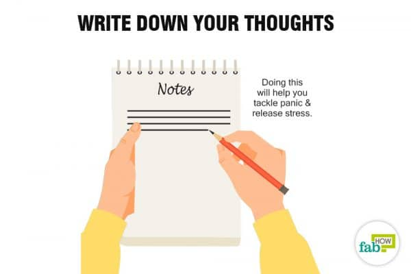 Write down your thoughts to stop a panic attack
