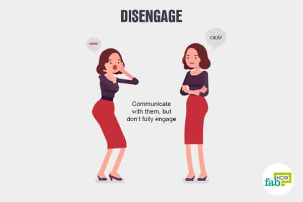 Deal with negative people by disengaging from negative talk
