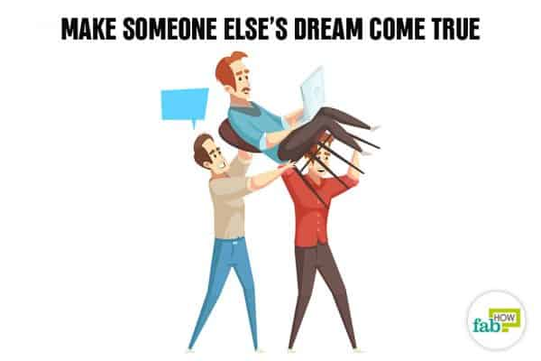 Create your bucket list and make someone else''s dream come true