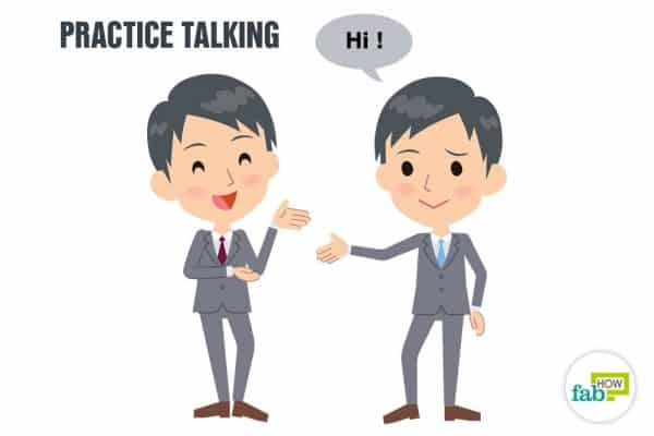 Practice talking to overcome shyness