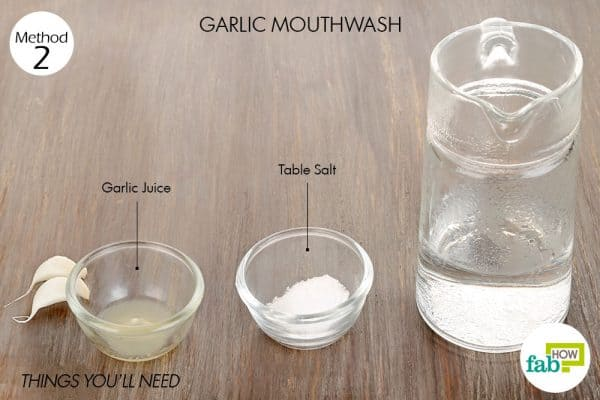 Things needed to make mouthwash using garlic for tooth-related troubles