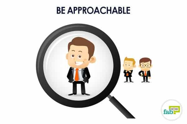 Be approachable and welcome new opportunities to attract good luck and fortune