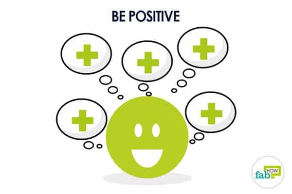 Be positive to attract good luck and fortune