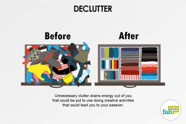 Declutter and organize to find your passion